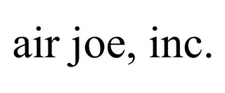 mark for AIR JOE, INC., trademark #85684089