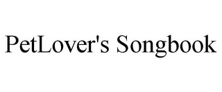 mark for PETLOVER'S SONGBOOK, trademark #85684091