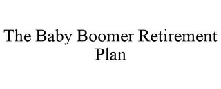 mark for THE BABY BOOMER RETIREMENT PLAN, trademark #85684161