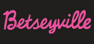 mark for BETSEYVILLE, trademark #85684242