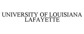 mark for UNIVERSITY OF LOUISIANA LAFAYETTE, trademark #85684303