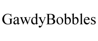 mark for GAWDYBOBBLES, trademark #85684581