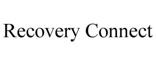 mark for RECOVERY CONNECT, trademark #85684864