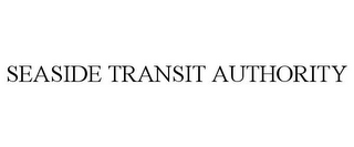 mark for SEASIDE TRANSIT AUTHORITY, trademark #85685165