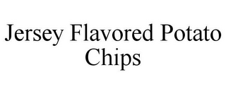 mark for JERSEY FLAVORED POTATO CHIPS, trademark #85685289