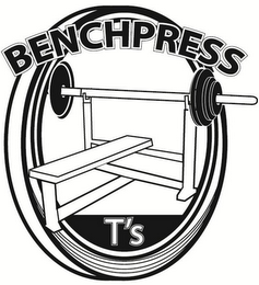 mark for BENCH PRESS T'S, trademark #85685318
