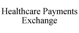 mark for HEALTHCARE PAYMENTS EXCHANGE, trademark #85685573