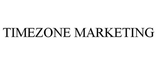 mark for TIMEZONE MARKETING, trademark #85685638