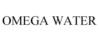 mark for OMEGA WATER, trademark #85685855