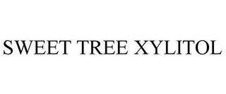 mark for SWEET TREE XYLITOL, trademark #85686011