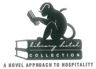 mark for LIBRARY HOTEL COLLECTION A NOVEL APPROACH TO HOSPITALITY, trademark #85686054