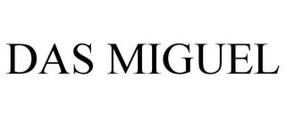 mark for DAS MIGUEL, trademark #85686162
