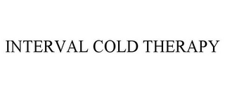 mark for INTERVAL COLD THERAPY, trademark #85686277