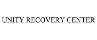 mark for UNITY RECOVERY CENTER, trademark #85686316