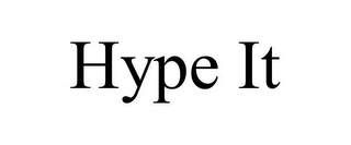mark for HYPE IT, trademark #85686472