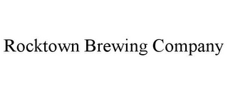 mark for ROCKTOWN BREWING COMPANY, trademark #85686802