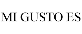 mark for MI GUSTO ES, trademark #85687391