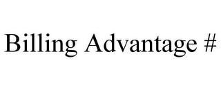 mark for BILLING ADVANTAGE #, trademark #85687455