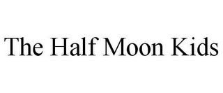 mark for THE HALF MOON KIDS, trademark #85687747