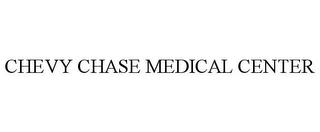 mark for CHEVY CHASE MEDICAL CENTER, trademark #85687850
