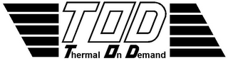 mark for TOD THERMAL ON DEMAND, trademark #85688497