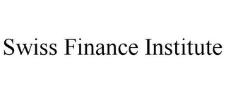 mark for SWISS FINANCE INSTITUTE, trademark #85688723