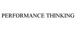 mark for PERFORMANCE THINKING, trademark #85688727