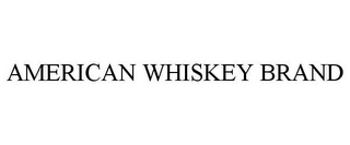 mark for AMERICAN WHISKEY BRAND, trademark #85688925