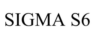 mark for SIGMA S6, trademark #85689413
