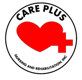 mark for CARE PLUS NURSING AND REHABILITATION, INC, trademark #85689703