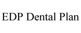 mark for EDP DENTAL PLAN, trademark #85689816