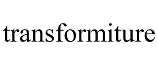 mark for TRANSFORMITURE, trademark #85690003