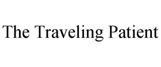 mark for THE TRAVELING PATIENT, trademark #85690048