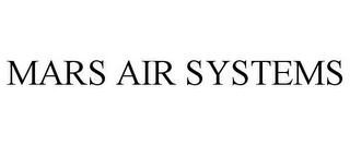 mark for MARS AIR SYSTEMS, trademark #85690586