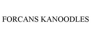 mark for FORCANS KANOODLES, trademark #85690804