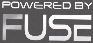 mark for POWERED BY FUSE, trademark #85690944