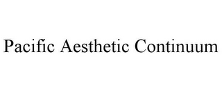 mark for PACIFIC AESTHETIC CONTINUUM, trademark #85691070