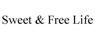 mark for SWEET & FREE LIFE, trademark #85691816