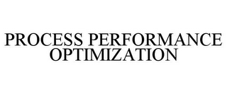 mark for PROCESS PERFORMANCE OPTIMIZATION, trademark #85692237