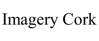 mark for IMAGERY CORK, trademark #85692376