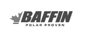 mark for BAFFIN POLAR PROVEN, trademark #85692568