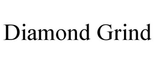 mark for DIAMOND GRIND, trademark #85693083