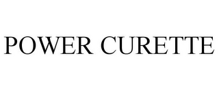 mark for POWER CURETTE, trademark #85693380