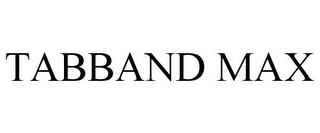 mark for TABBAND MAX, trademark #85694092