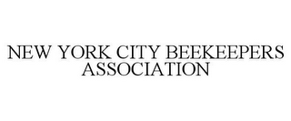 mark for NEW YORK CITY BEEKEEPERS ASSOCIATION, trademark #85694609