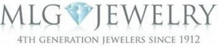 mark for MLG JEWELRY 4TH GENERATION JEWELERS SINCE 1912, trademark #85694933