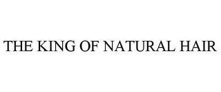 mark for THE KING OF NATURAL HAIR, trademark #85695329