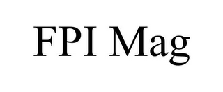 mark for FPI MAG, trademark #85695560