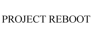 mark for PROJECT REBOOT, trademark #85695741