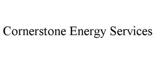 mark for CORNERSTONE ENERGY SERVICES, trademark #85695796